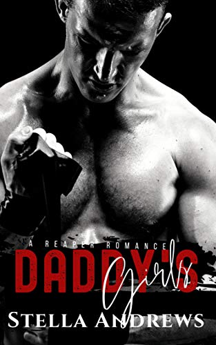 Daddy's Girls- Twisted Reapers MC