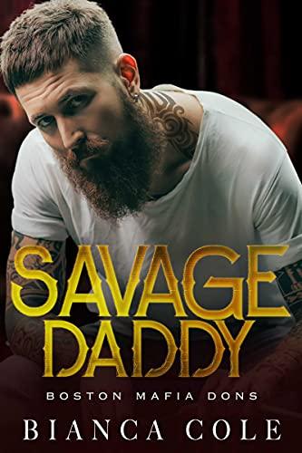 Savage Daddy (Boston Mafia Dons)