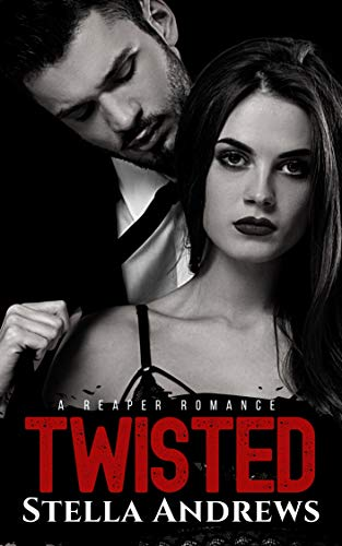 Twisted: Twisted Reapers MC