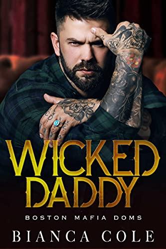 Wicked Daddy (Boston Mafia Dons)