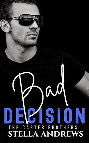 Bad Decision - Stella Andrews