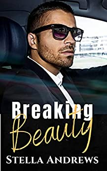 Breaking Beauty - The Beauty Series Book 1