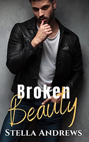 Broken Beauty - The Beauty Series Book 3
