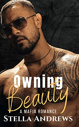 Owning Beauty - The Beauty Series Book 2