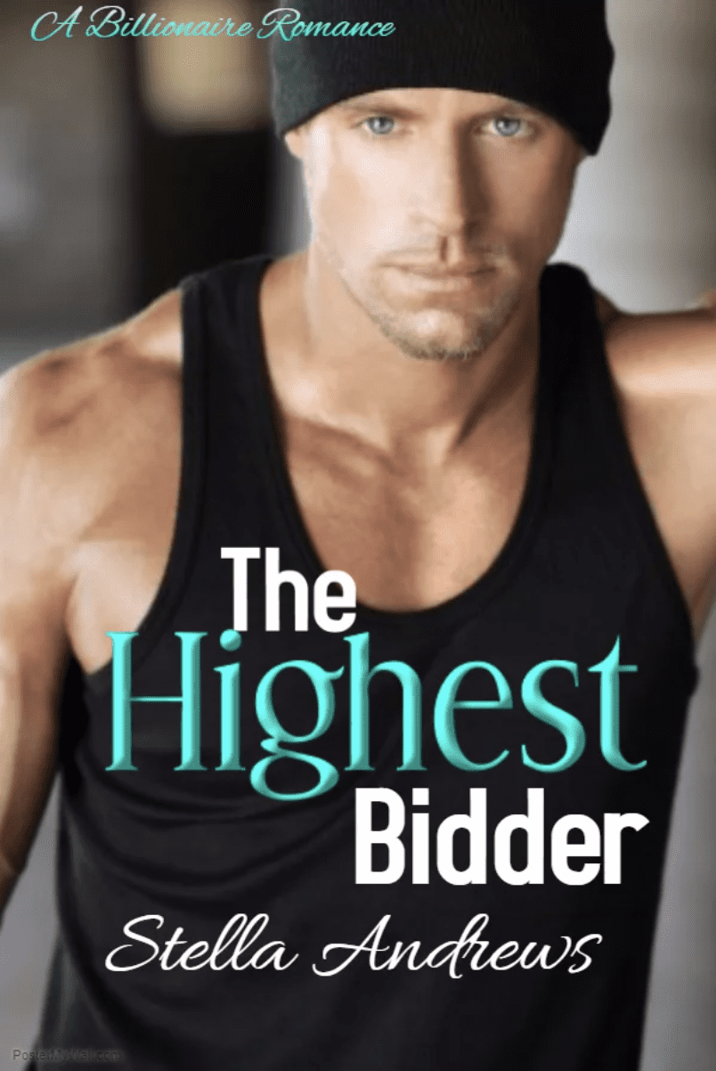 The Highest Bidder - Stella Andrews